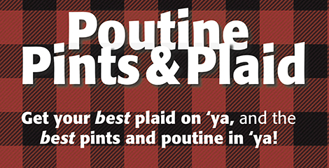 Poutine, Pints & Plaid
